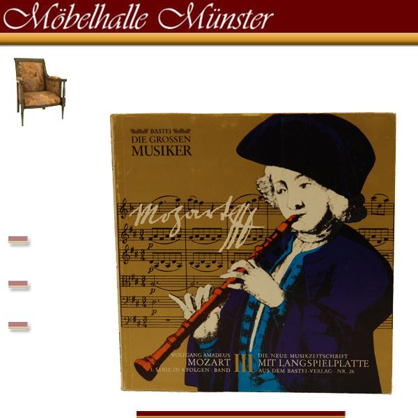 Die grossen Musiker Nr. 26 Wolfgang Amadeus Mozart.Bergisch/Gladbach Bastei-Verl