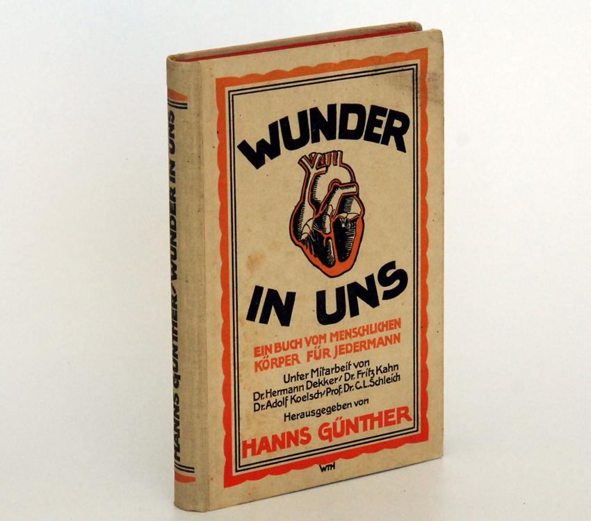 Wunder in uns. Ein Buch vom menschlichen Körper für jedermann. von 1921.
