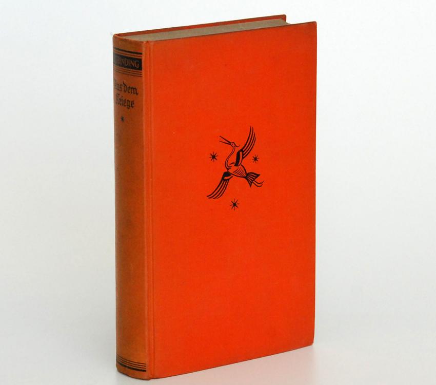 Aus dem Kriege / Rudolf G.Binding. von 1939